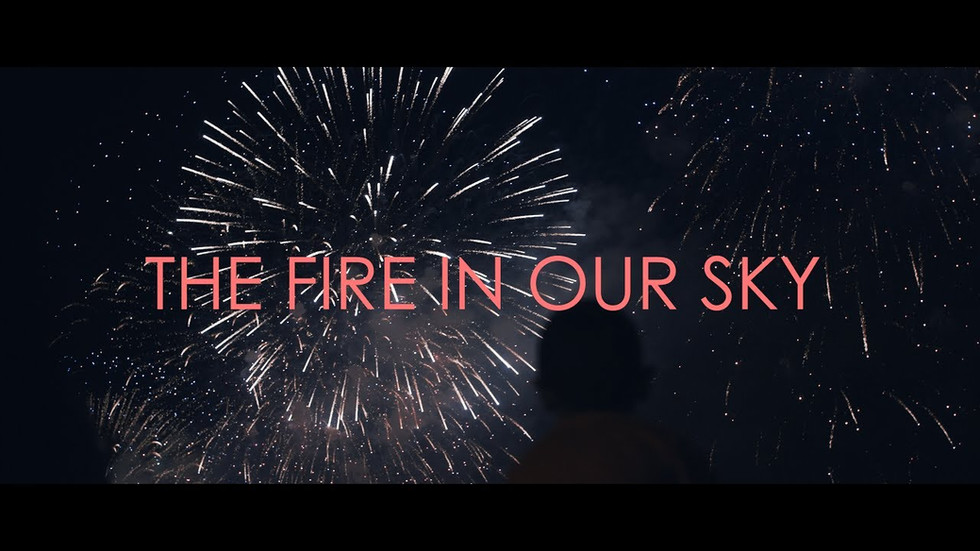 The Fire In Our Sky   GH5