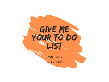 Give me your to do list