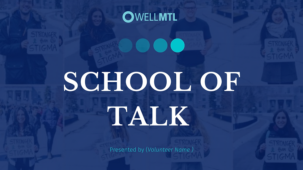 WellMTL - School of Talk .png