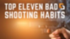 Top-Eleven-Bad-Habits-of-Shooters.jpg