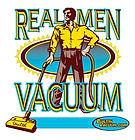 Real Men Vacuum.jpeg