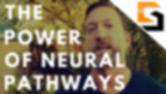 the-power-of-neural-pathways.jpg