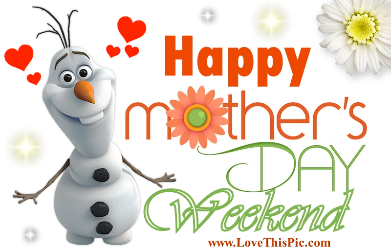 170653-Happy-Mothers-Day-Weekend