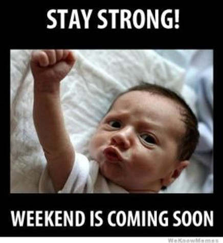 stay-strong-weekend-is-coming-soon
