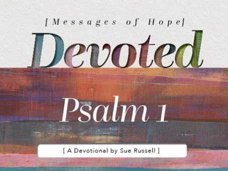 Psalm 1 - A Reflection