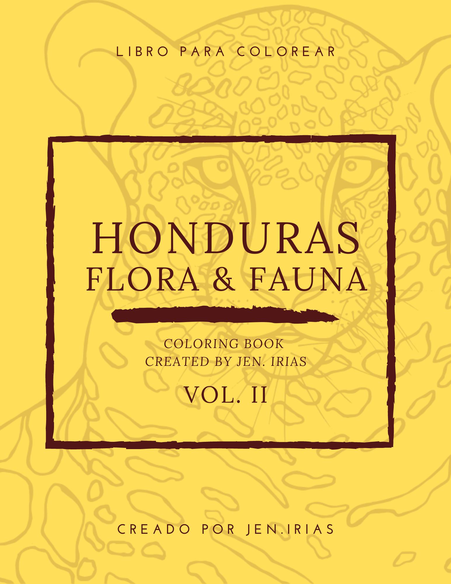 HONDURAS FLORA & FAUNA VOL.2 JEN.IRIAS