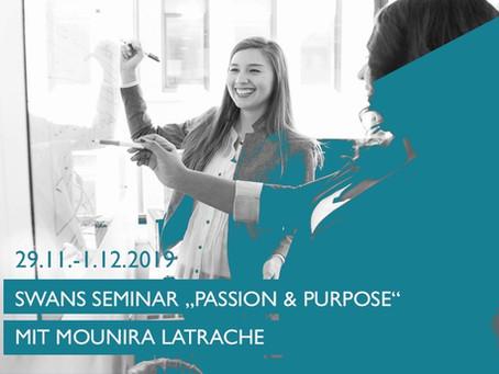"SWANS Seminar ""Passion & Purpose"" mit Mounira Latrache"