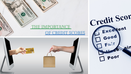 The Importance of Credit Scores