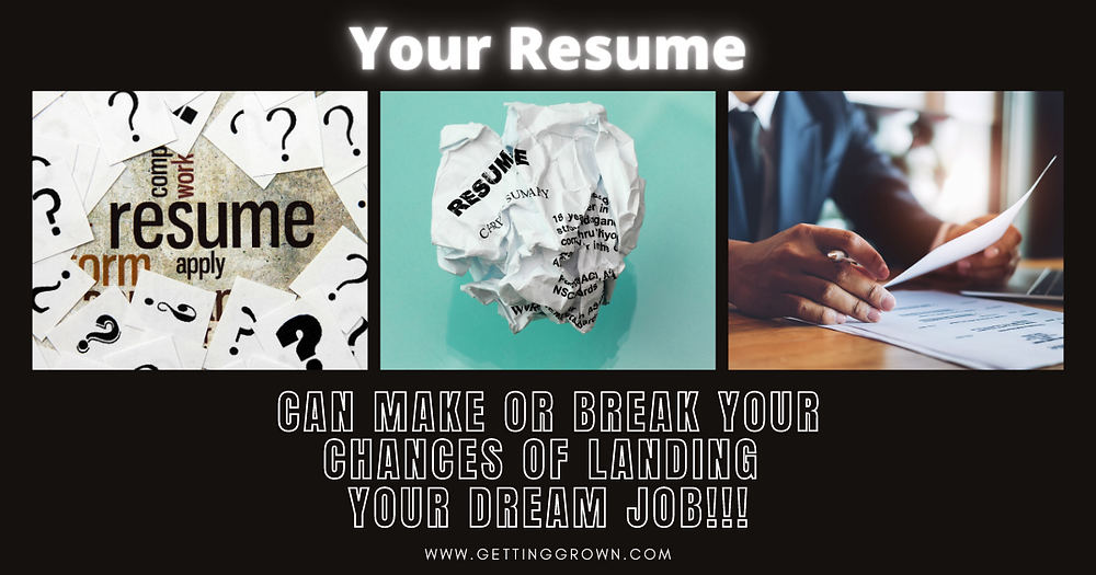 Your Resume Can Make or Break Your Chances of Landing Your Dream Job