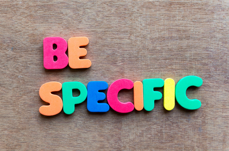 Be Specific spelled out with colorful letters