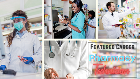 Featured Career: Pharmacy Technician