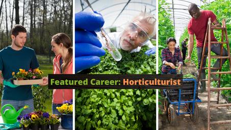 Featured Career: Horticulturist