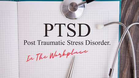 PTSD in the Workplace