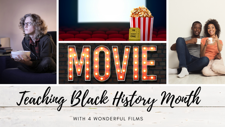 Teaching Black History Month With 4 Wonderful Films