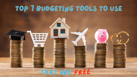 Top 7 Budgeting Tools To Use That Are Free