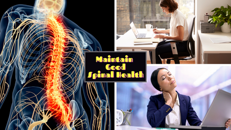 Maintaining Good Spinal Health at Your Office or Home