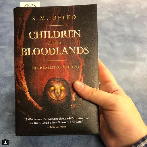 CHILDREN OF THE BLOODLANDS--Signed & Custom Sketch