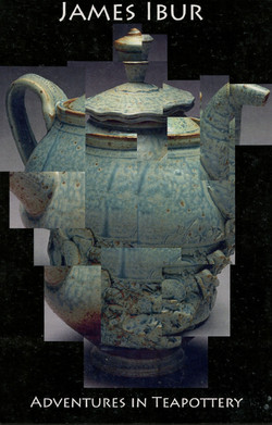 Adventures in Teapottery 2007
