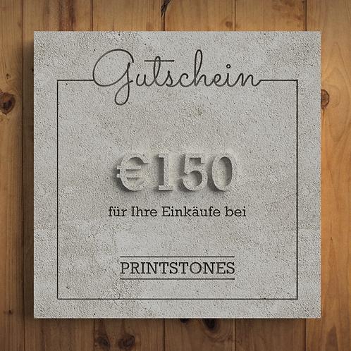 Printstones €150 Gutschein
