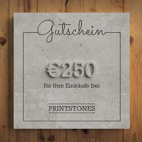 Printstones €250 Gutschein