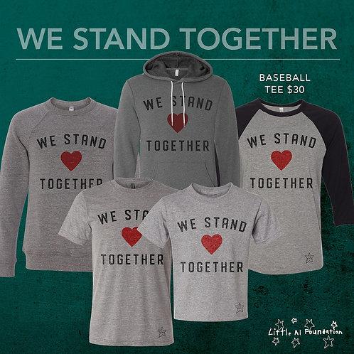 We Stand Together - Baseball Tee