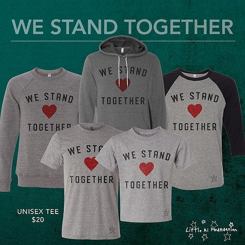 We Stand Together - Unisex Adult Tee