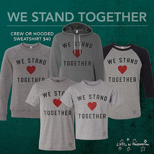 We Stand Together - Hooded Sweatshirt