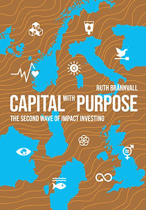 Capital with Purpose Ruth Brännvall Impact Invest book