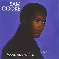 sam cooke keep movin on