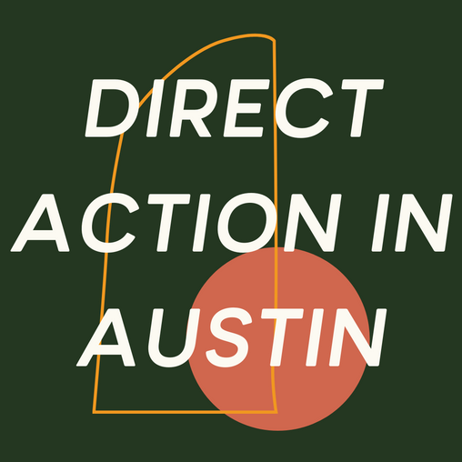 DIRECT ACTION IN AUSTIN