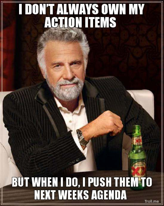 Follow Through on Action Items
