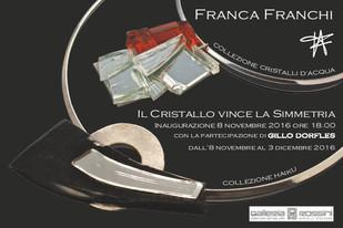 Franca Franchi: Il cristallo vince la simmetria