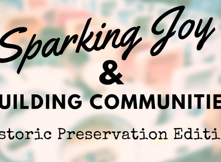 Sparking Joy & Building Community