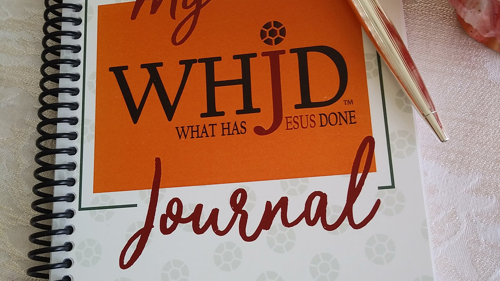 MY WHJD - What Has Jesus Done - JOURNAL
