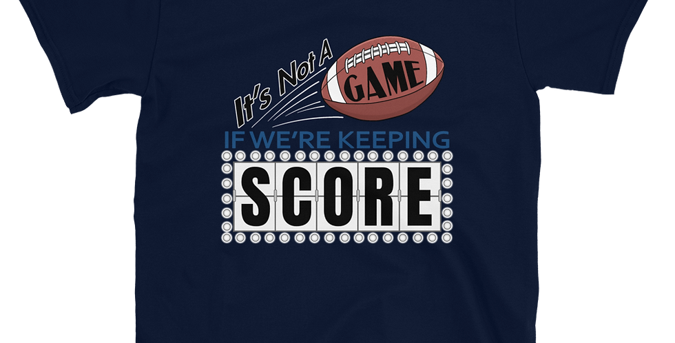 PlanBPlays Keeping Score Short-Sleeve Unisex T-Shirt