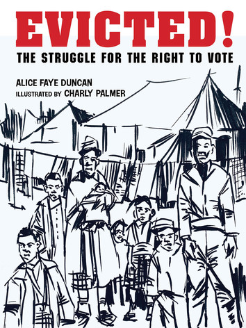 Evicted! The Struggle for the Right to Vote