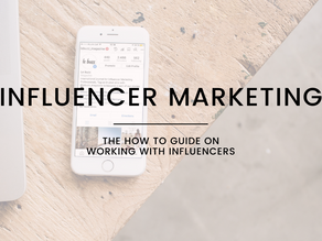 The How-To Guide on Influencer Marketing
