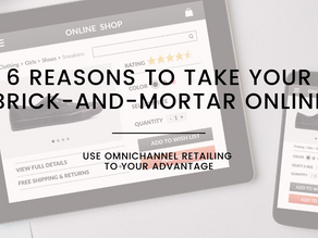 6 Reasons To Take Your Brick-And-Mortar Online