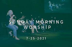 7-25-21 worship screenshot.jpg
