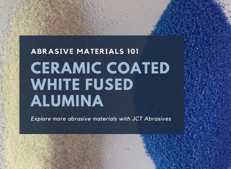 Ceramic Coated White Fused Alumina Introduction