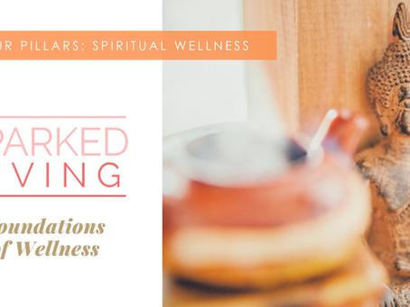 Mindset Mondays: Spiritual Wellness