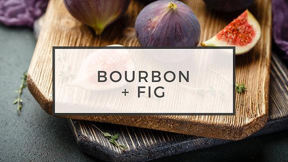 bourbon + fig