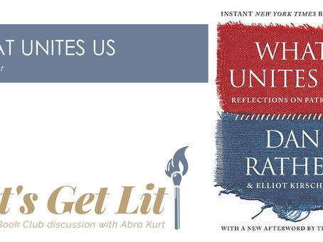 """Episode 8: Let's Get Lit! """"What Unites Us"""""""