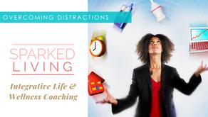 "Episode 6: ""Overcoming Distractions"""
