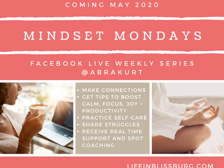 Coming May 4th: Mindset Mondays