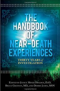 The Handbook of Near-Death Experiences-