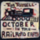 Tom-Russell-October-In-The-Railroad-Eart