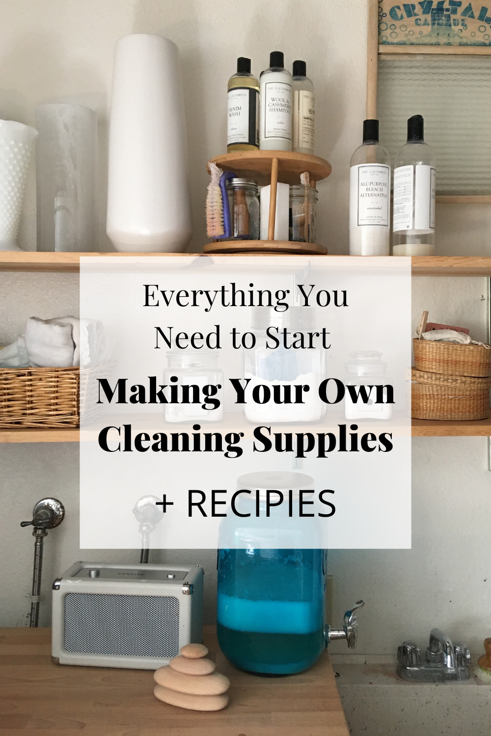 organized shelf of cleaning supplies and homemade laundry detergent