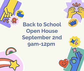 Back to School Open House September 2nd 9am-12pm.jpg