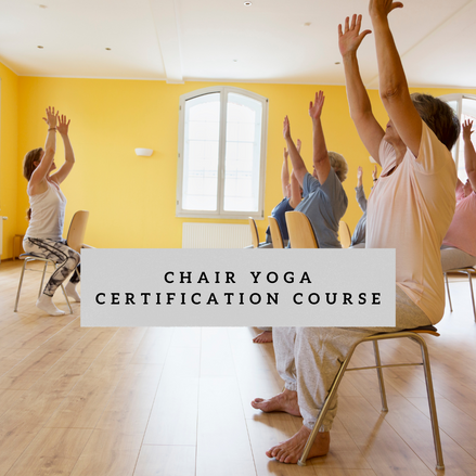 Chair Yoga Certification Course